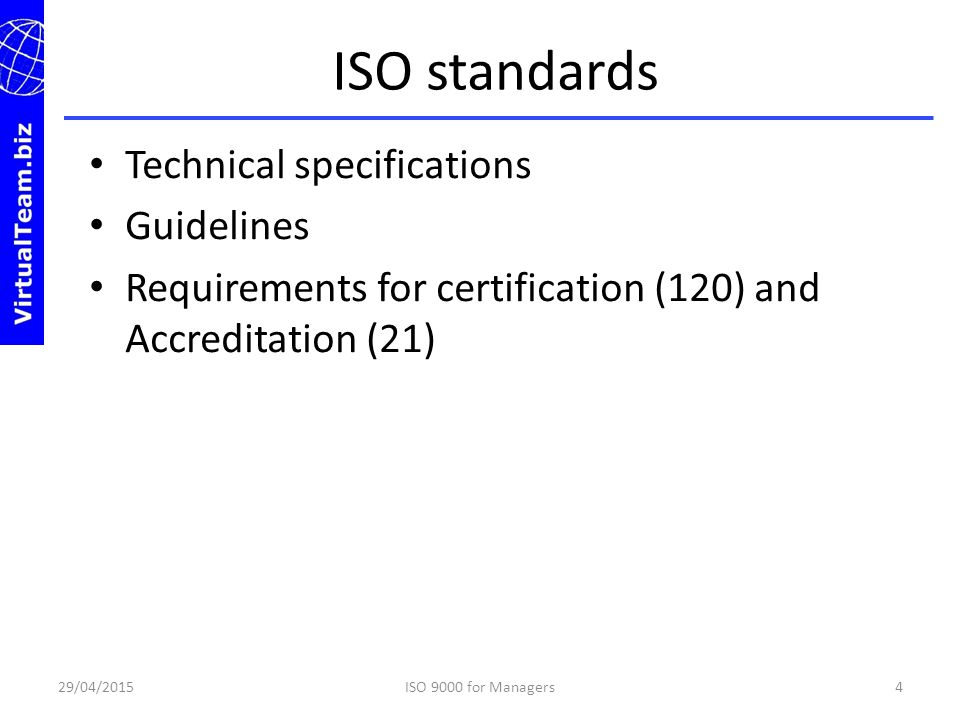 ISO standards Technical specifications Guidelines