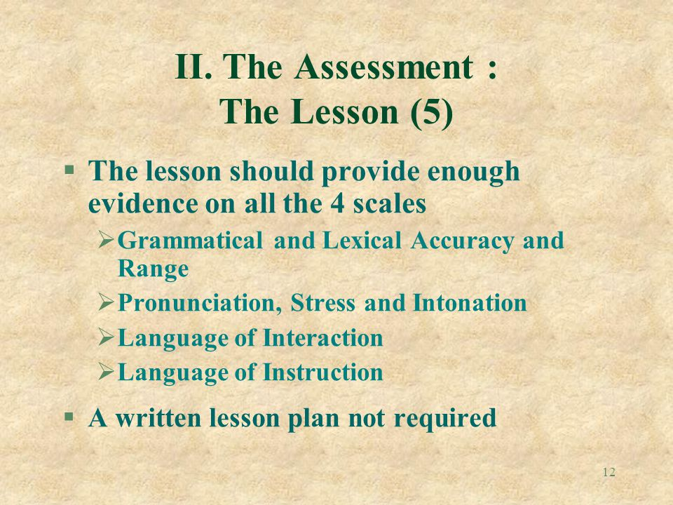 II. The Assessment : The Lesson (5)