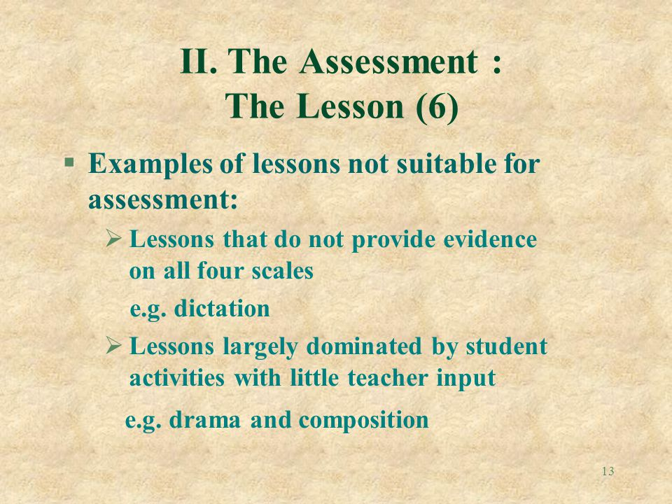 II. The Assessment : The Lesson (6)