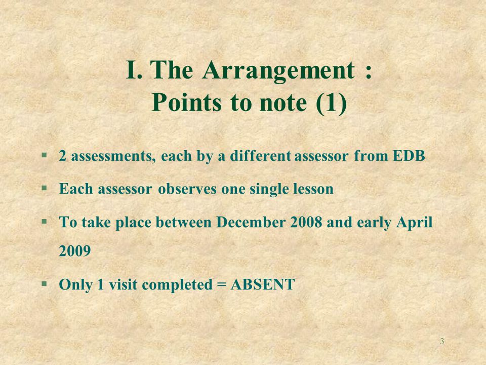 I. The Arrangement : Points to note (1)