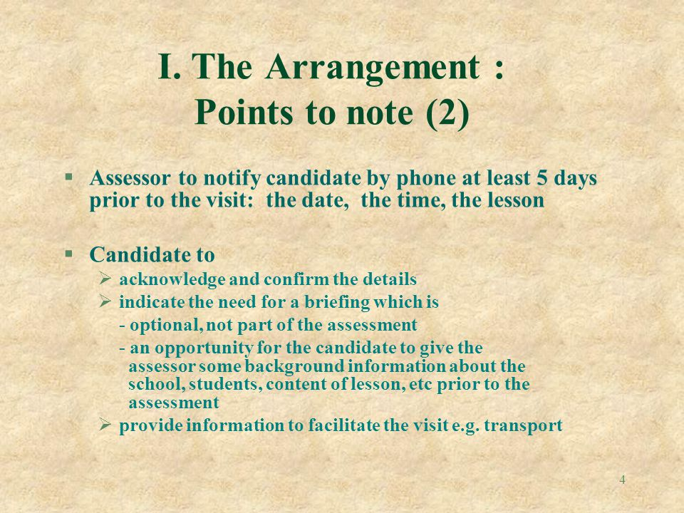 I. The Arrangement : Points to note (2)