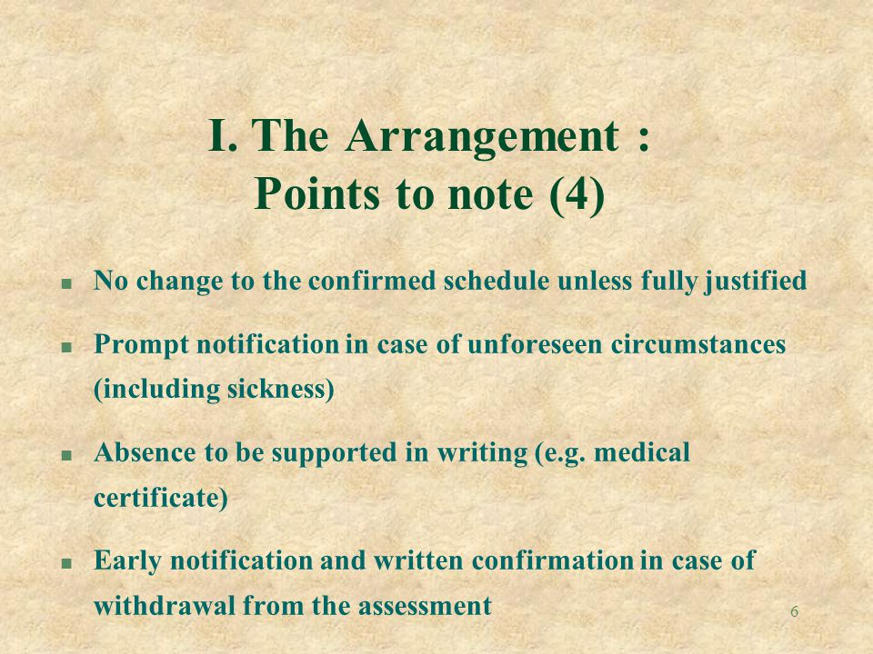 I. The Arrangement : Points to note (4)