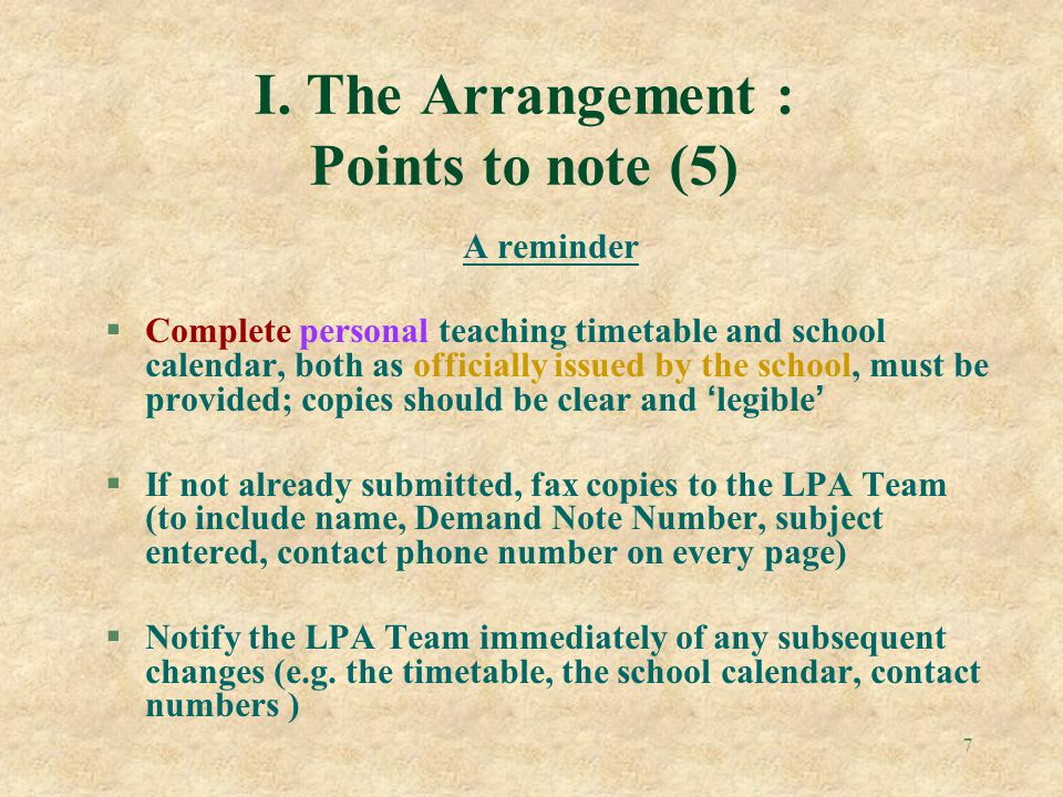 I. The Arrangement : Points to note (5)