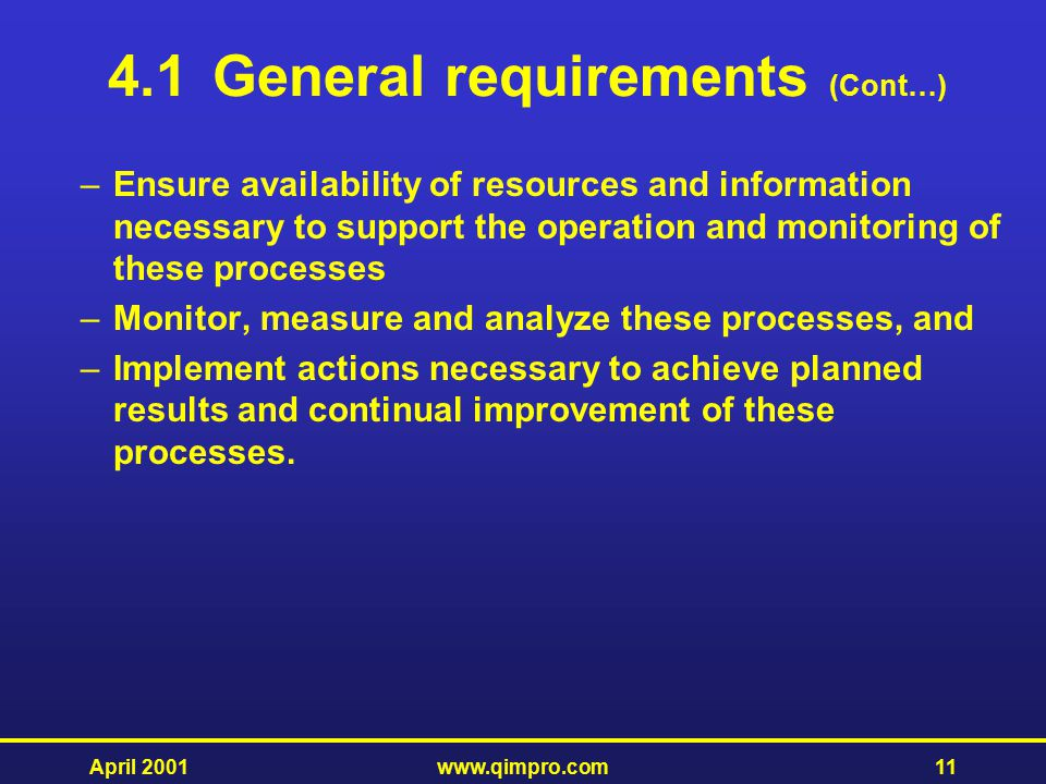 4.1 General requirements (Cont…)