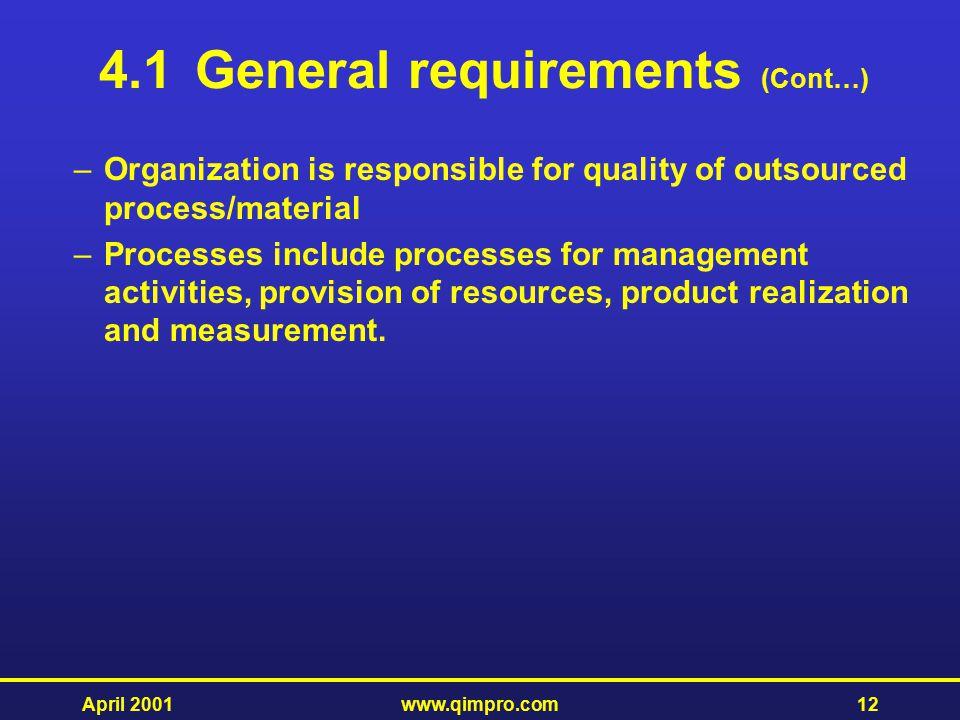 4.1 General requirements (Cont…)