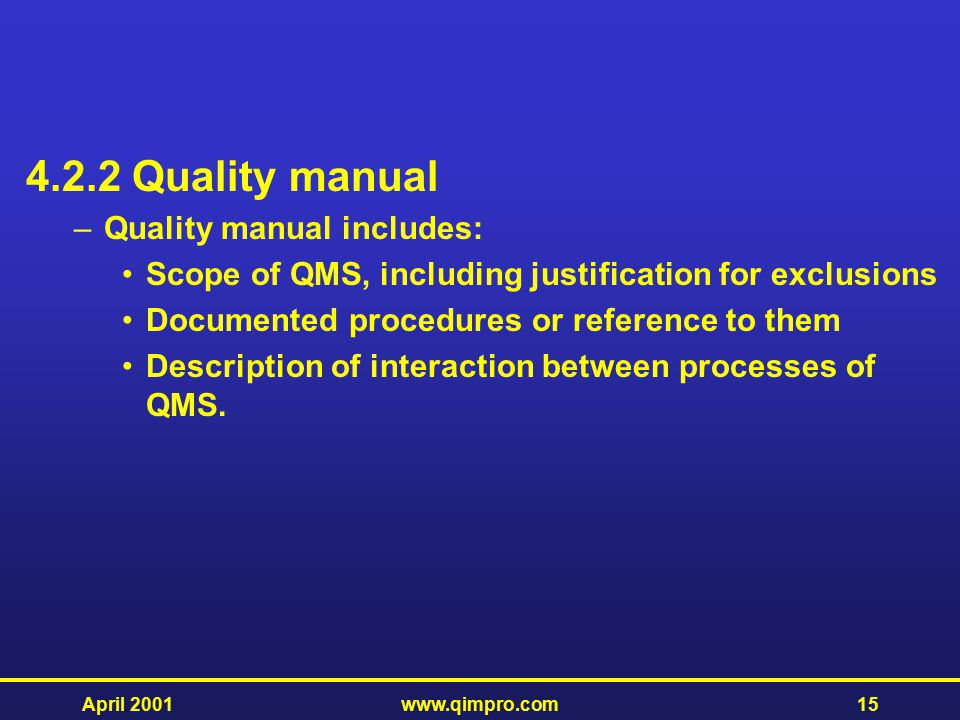 4.2.2 Quality manual Quality manual includes: