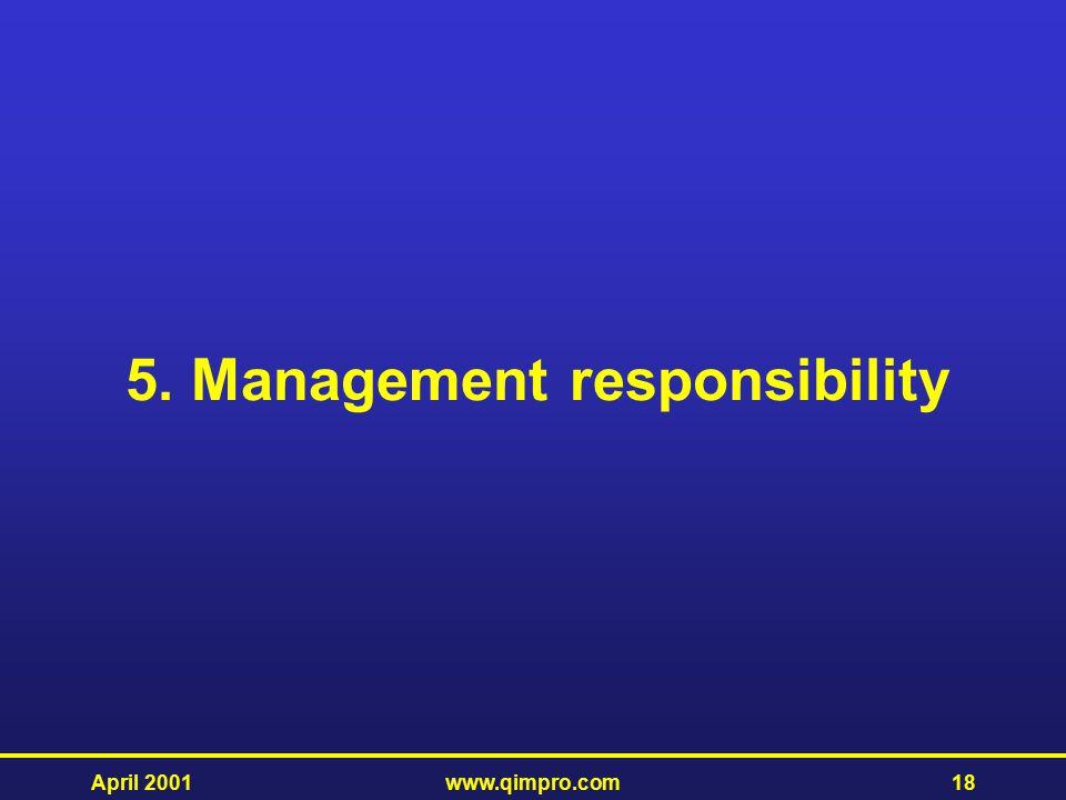 5. Management responsibility