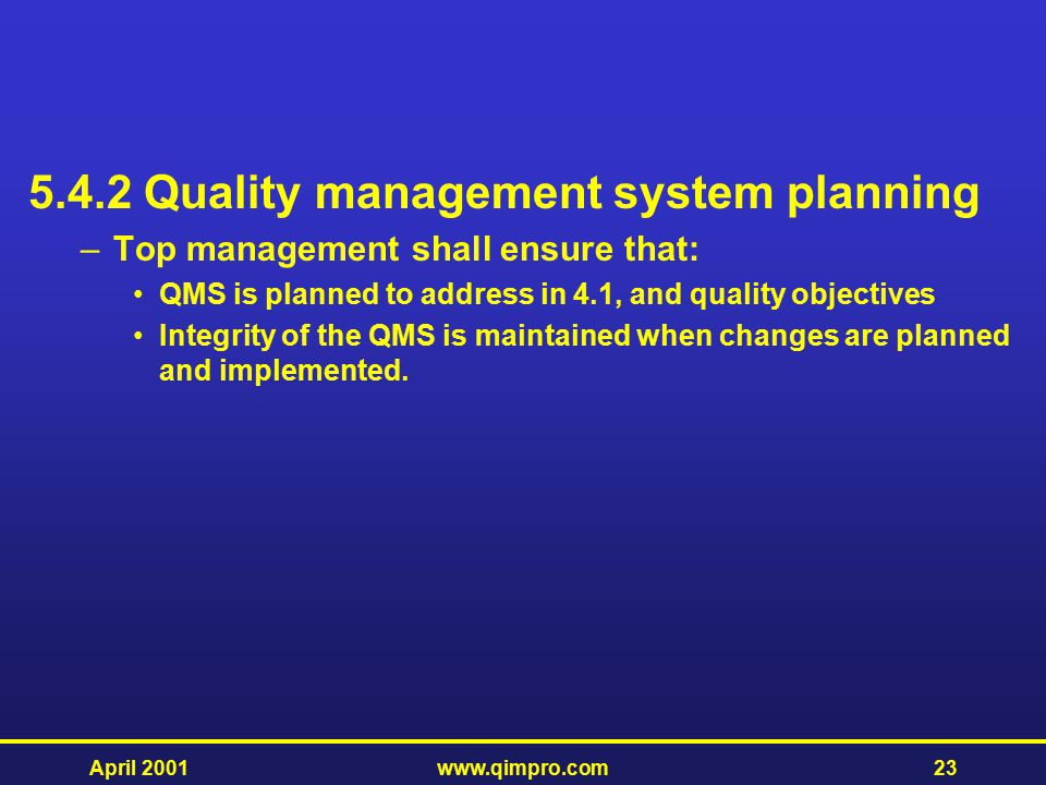 5.4.2 Quality management system planning