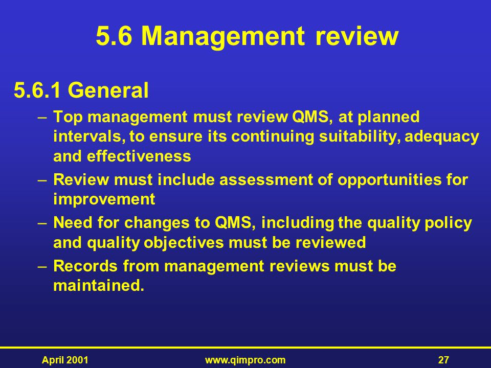 5.6 Management review General