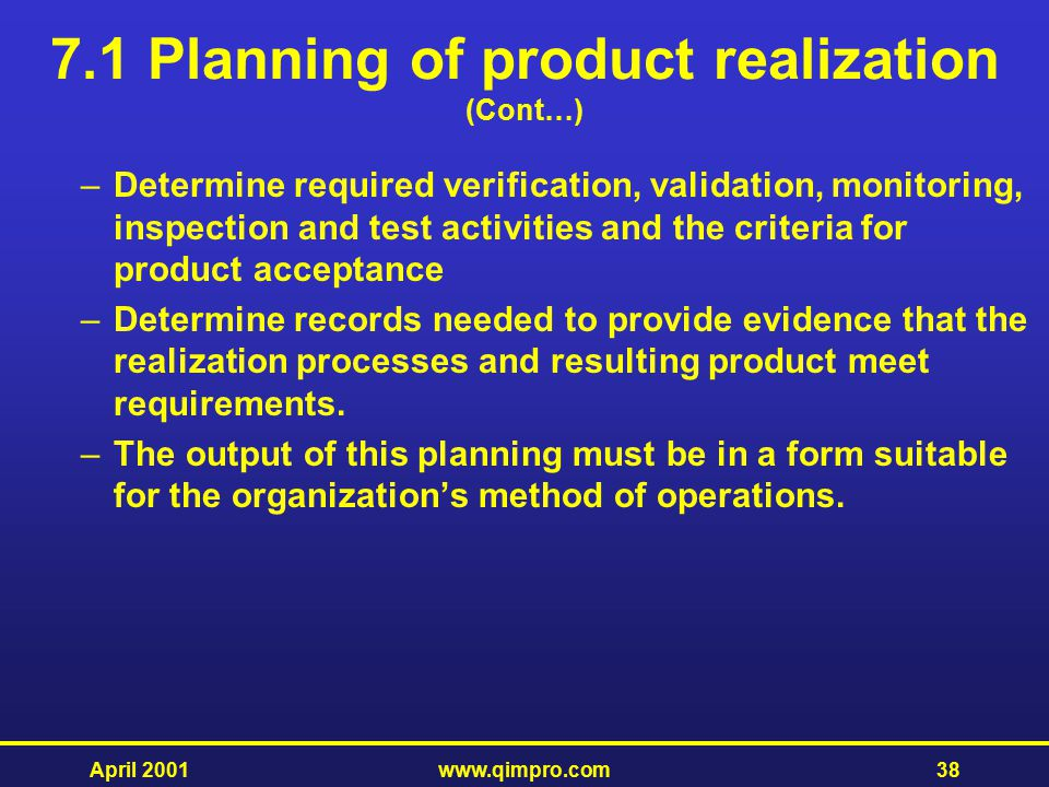 7.1 Planning of product realization (Cont…)