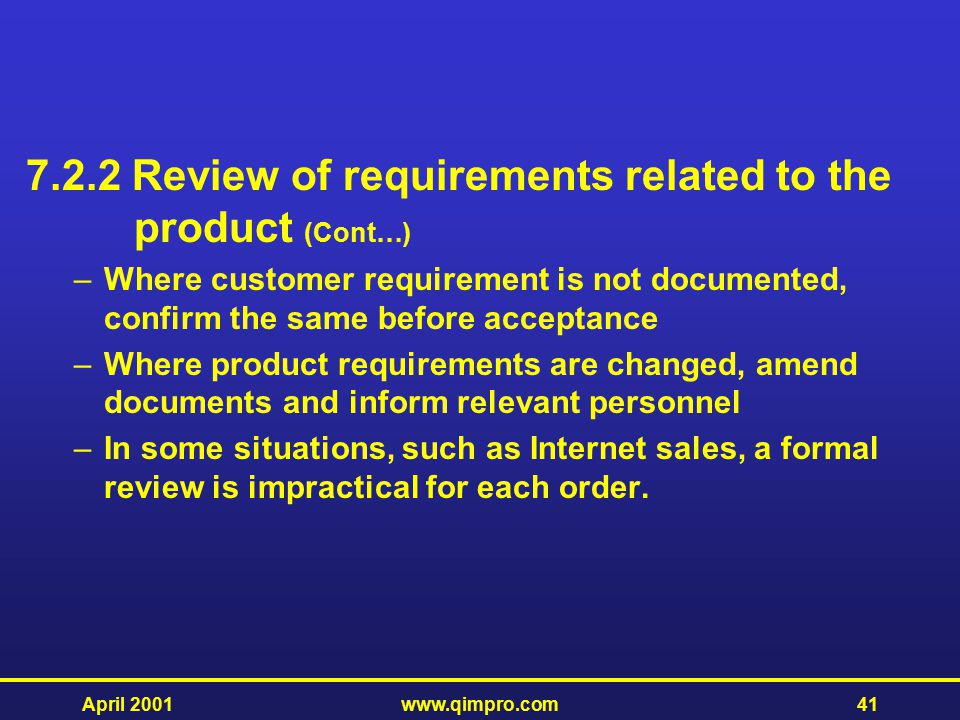 7.2.2 Review of requirements related to the product (Cont…)