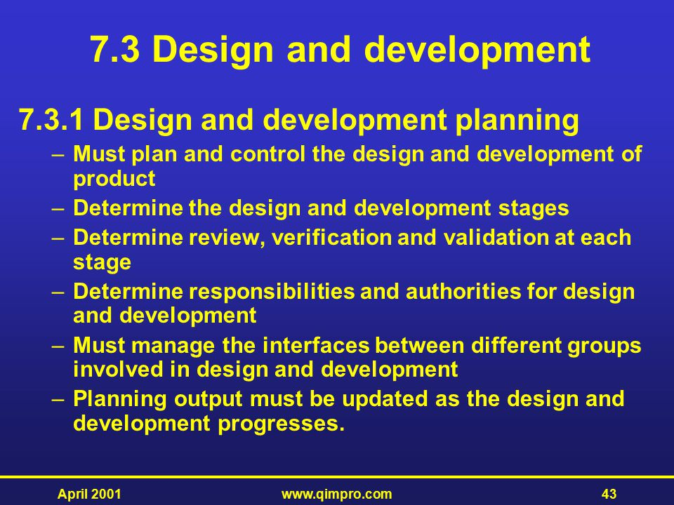 7.3 Design and development