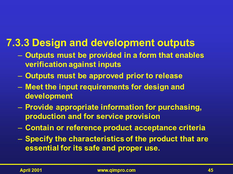 7.3.3 Design and development outputs