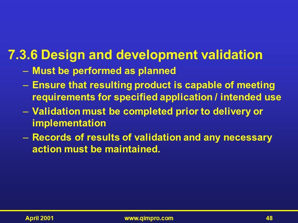 7.3.6 Design and development validation