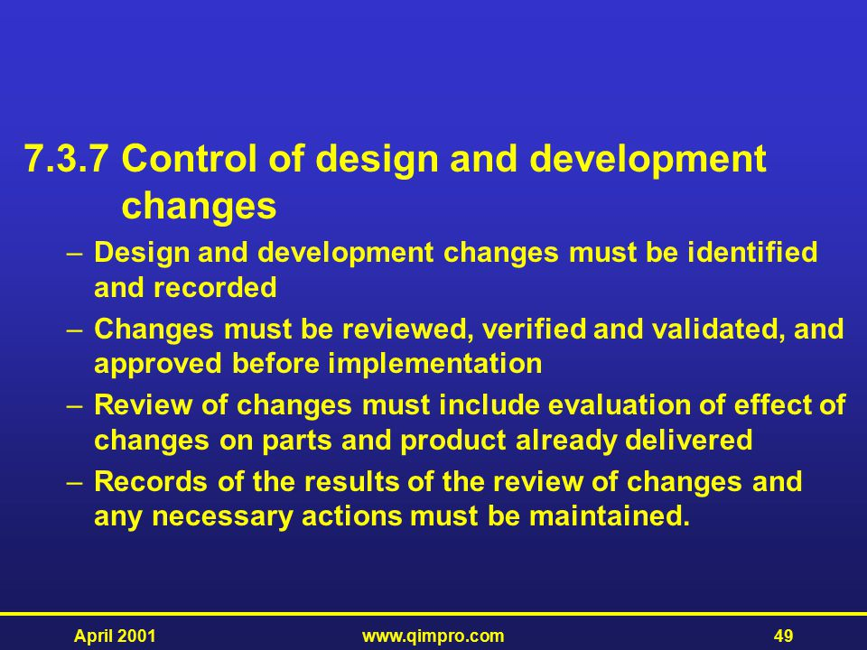 7.3.7 Control of design and development changes