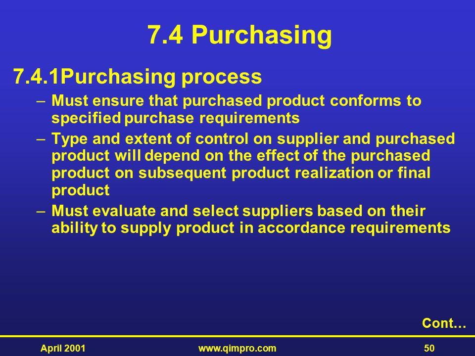 7.4 Purchasing 7.4.1 Purchasing process