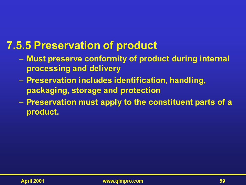 7.5.5 Preservation of product