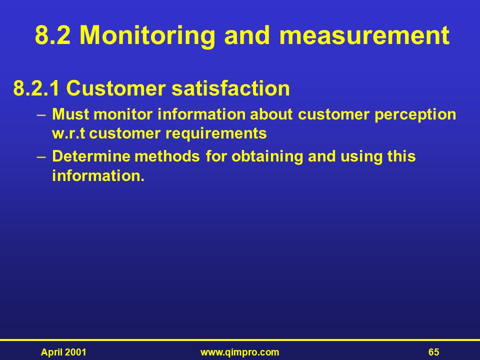 8.2 Monitoring and measurement