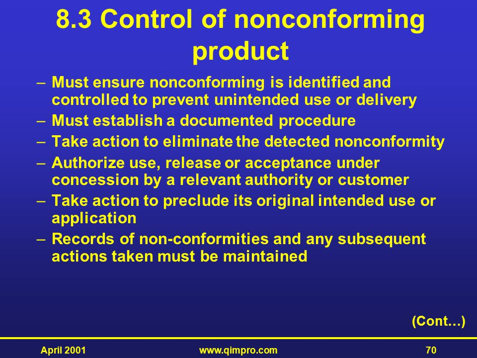 8.3 Control of nonconforming product