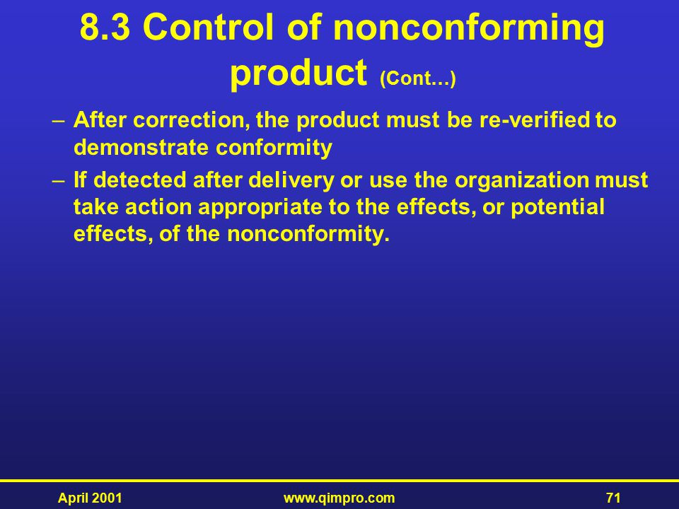 8.3 Control of nonconforming product (Cont…)