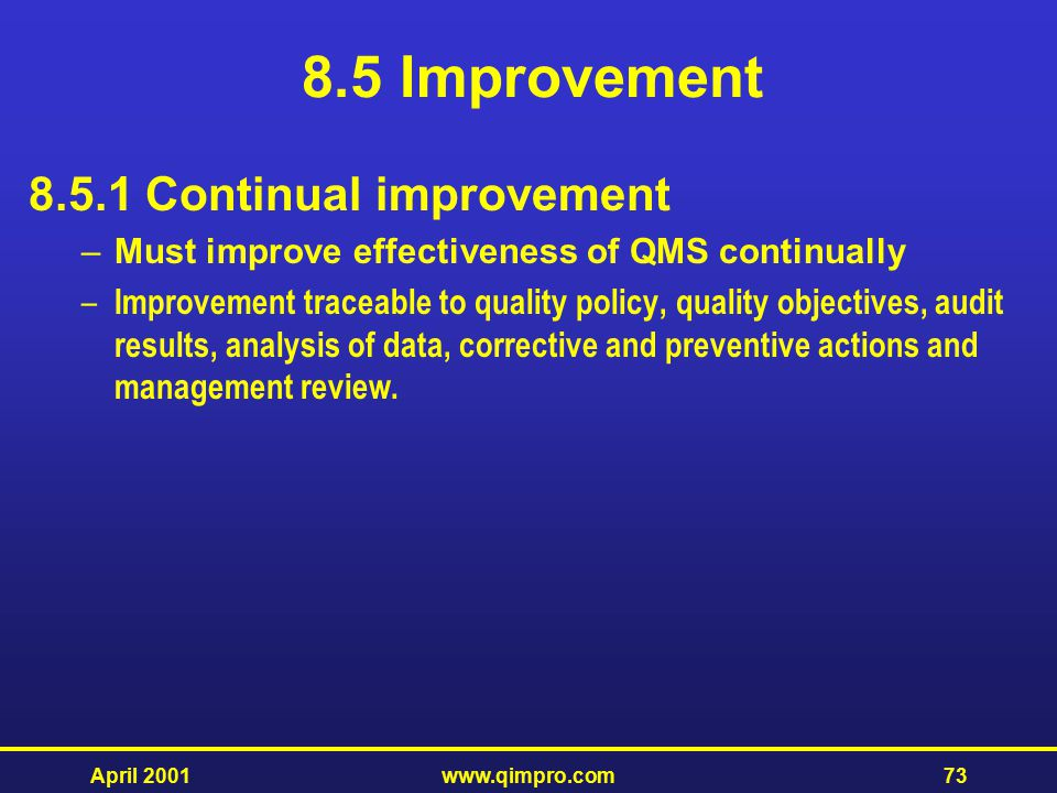 8.5 Improvement 8.5.1 Continual improvement
