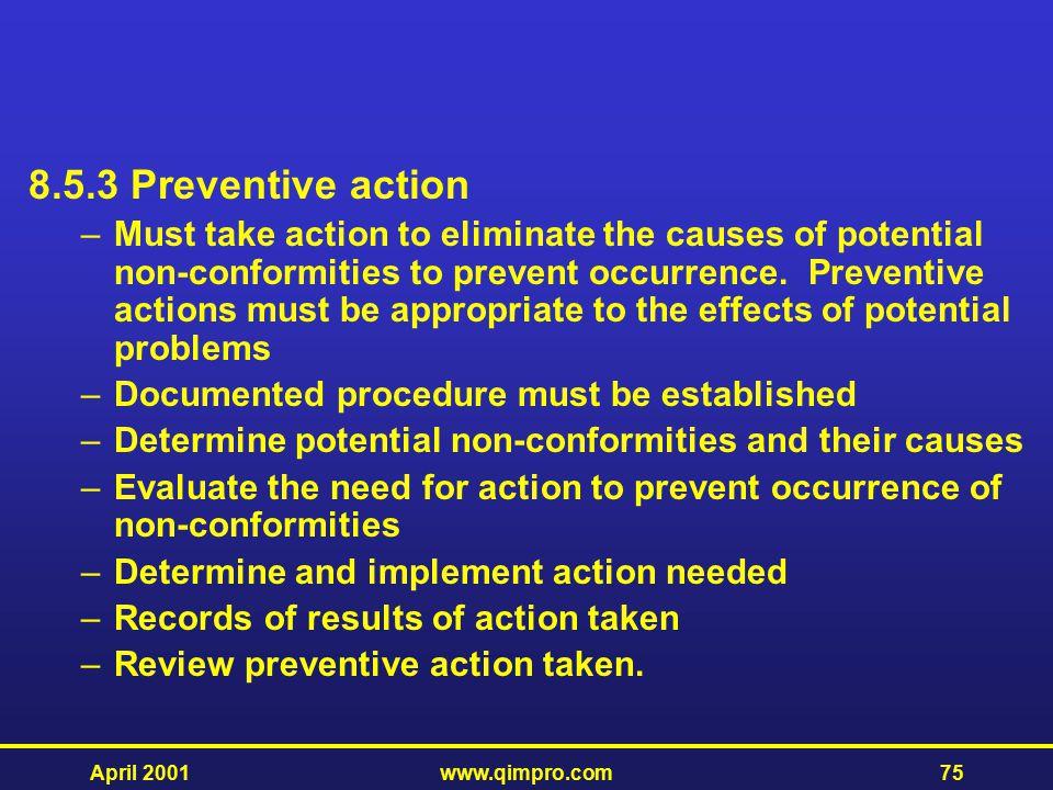 8.5.3 Preventive action