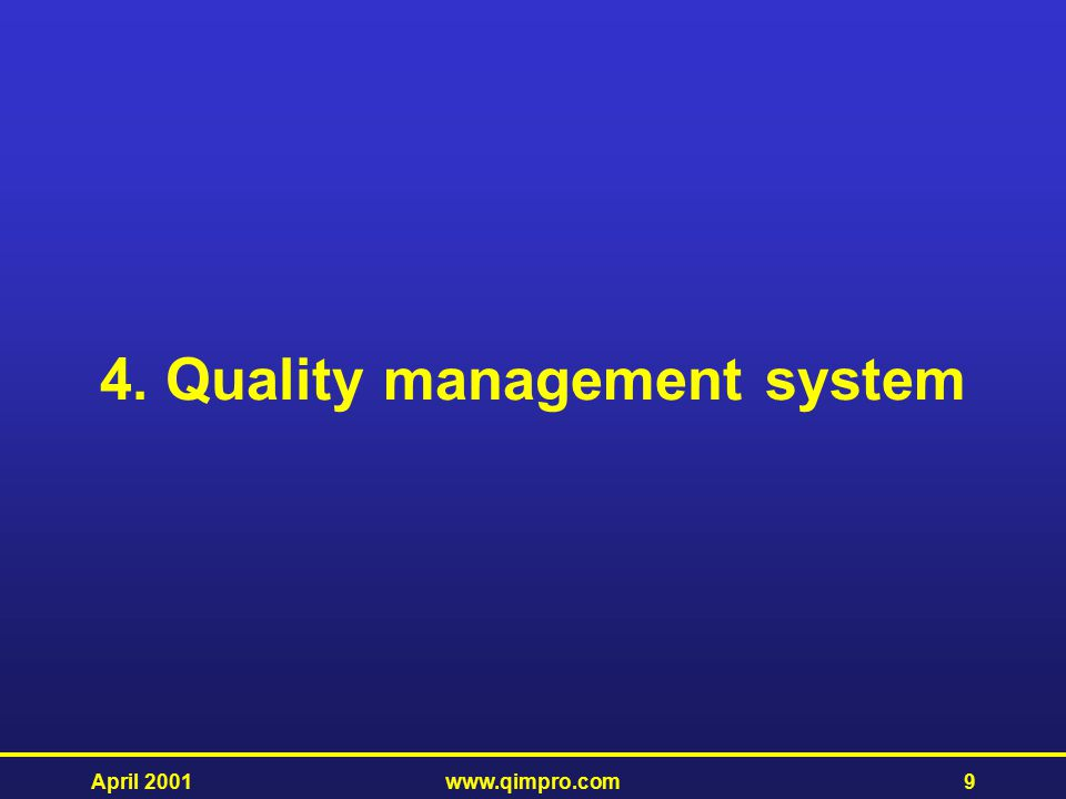 4. Quality management system