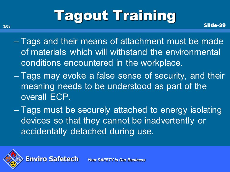 * 07/16/96. Tagout Training.
