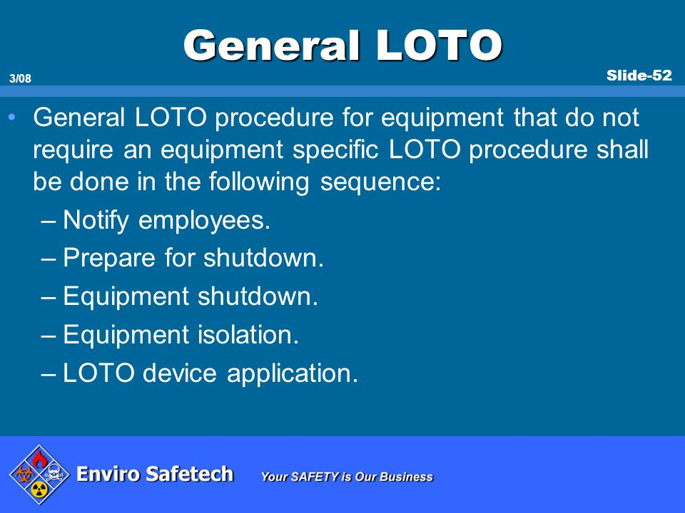 * 07/16/96. General LOTO.
