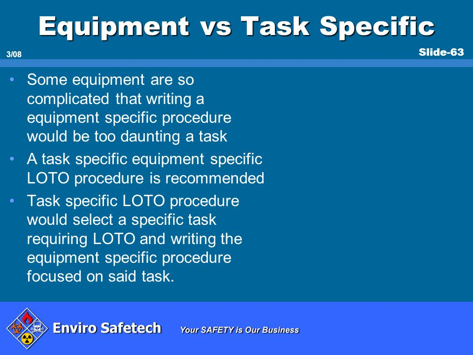 Equipment vs Task Specific