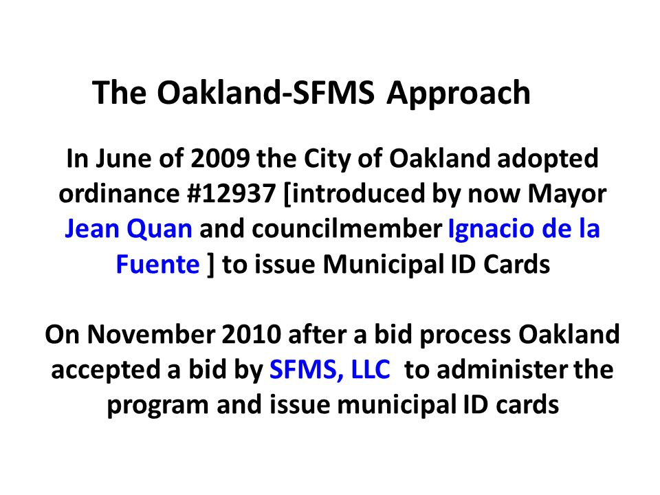 The Oakland-SFMS Approach