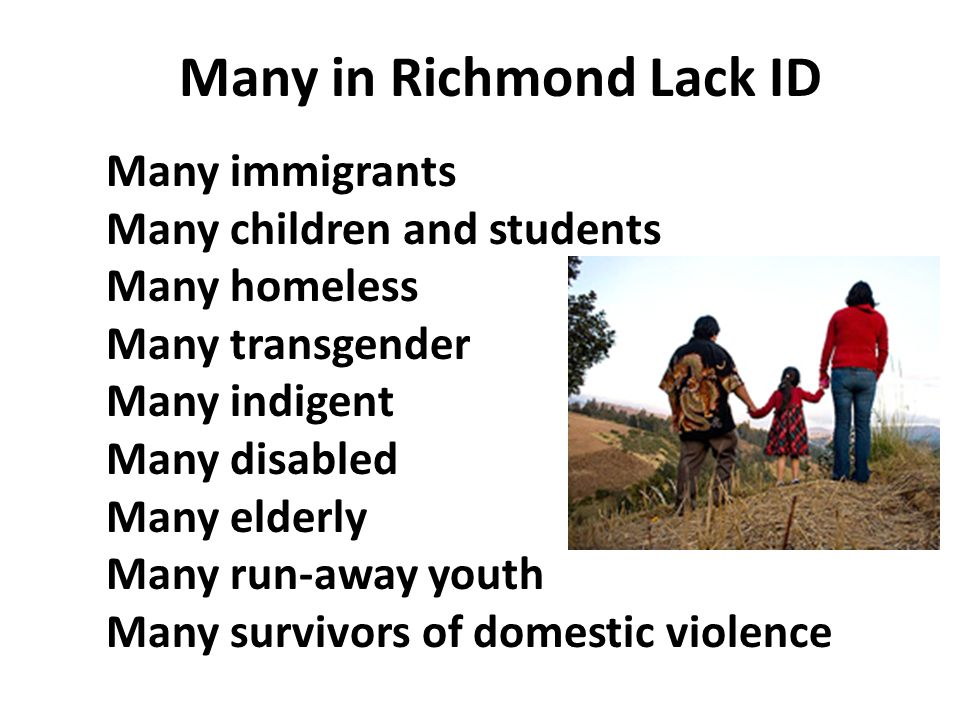Many in Richmond Lack ID
