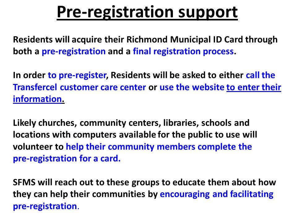Pre-registration support