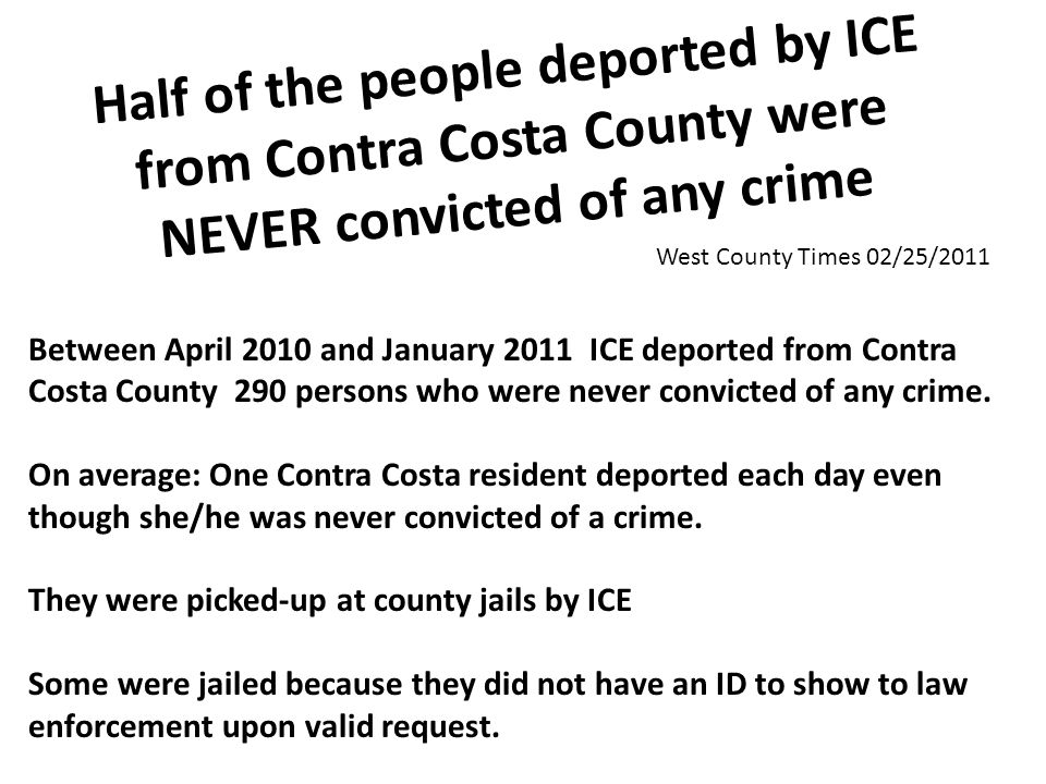 Half of the people deported by ICE from Contra Costa County were NEVER convicted of any crime