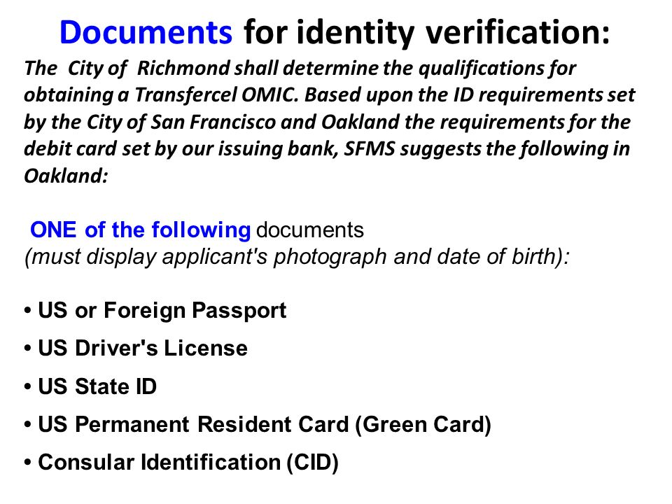 Documents for identity verification: