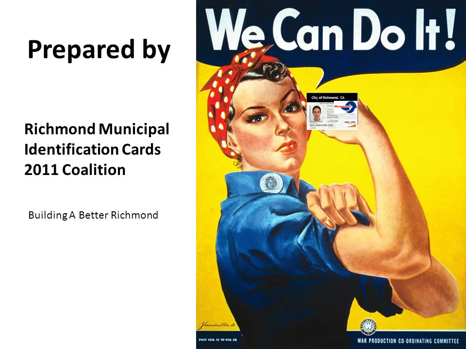 Prepared by Richmond Municipal Identification Cards 2011 Coalition