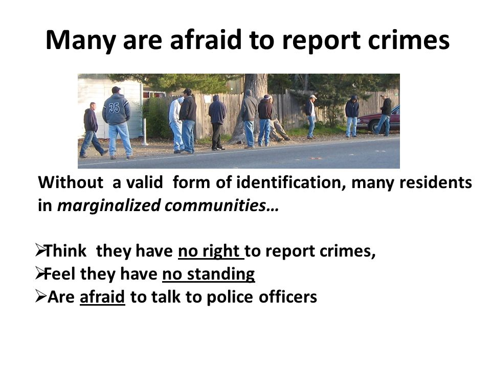 Many are afraid to report crimes