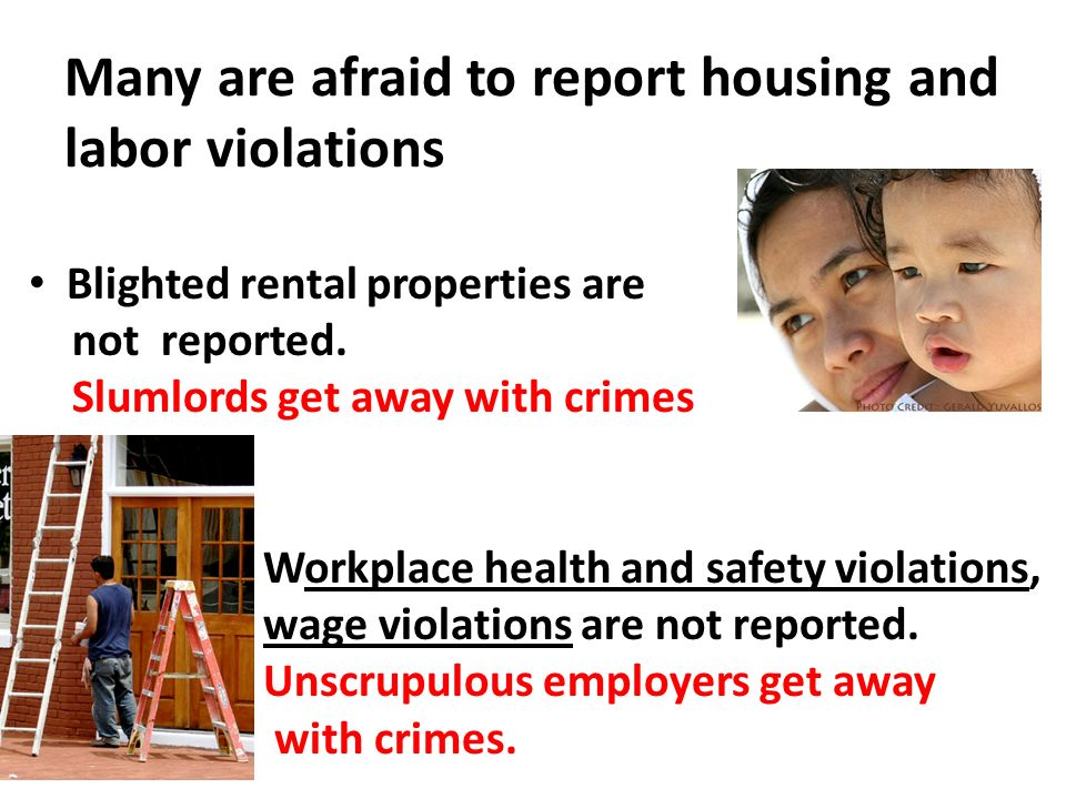 Many are afraid to report housing and labor violations