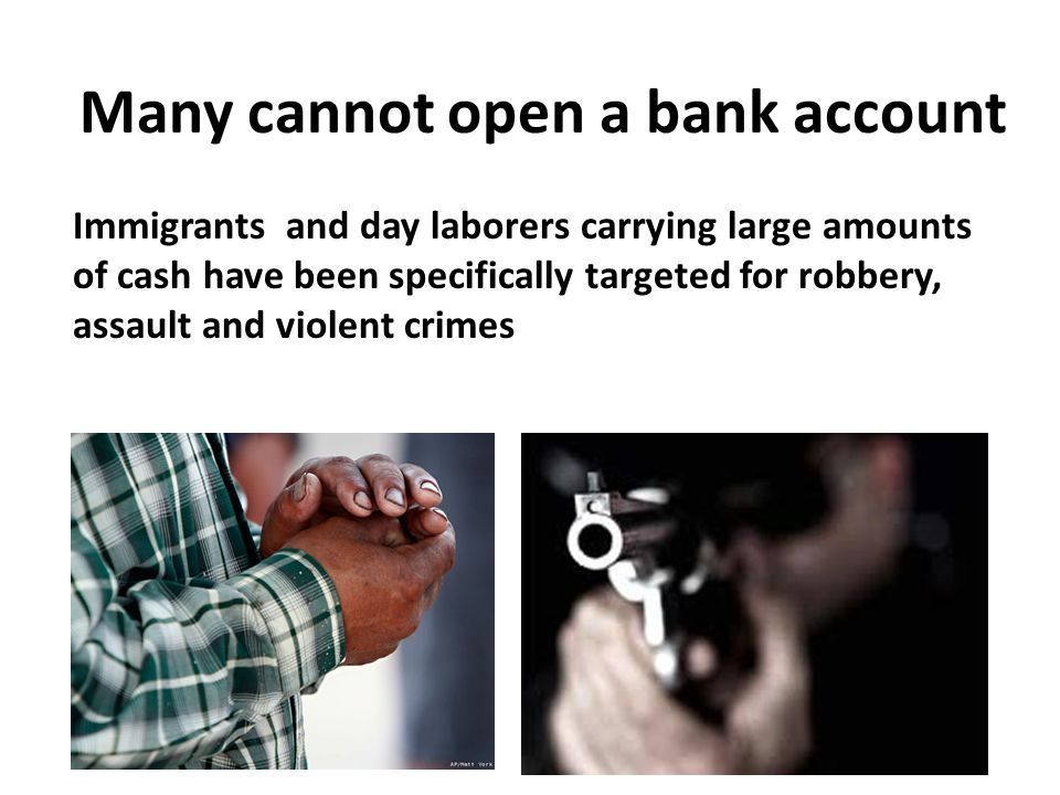 Many cannot open a bank account