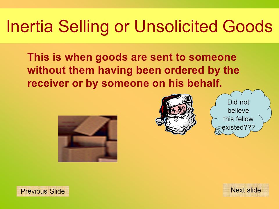 Inertia Selling or Unsolicited Goods