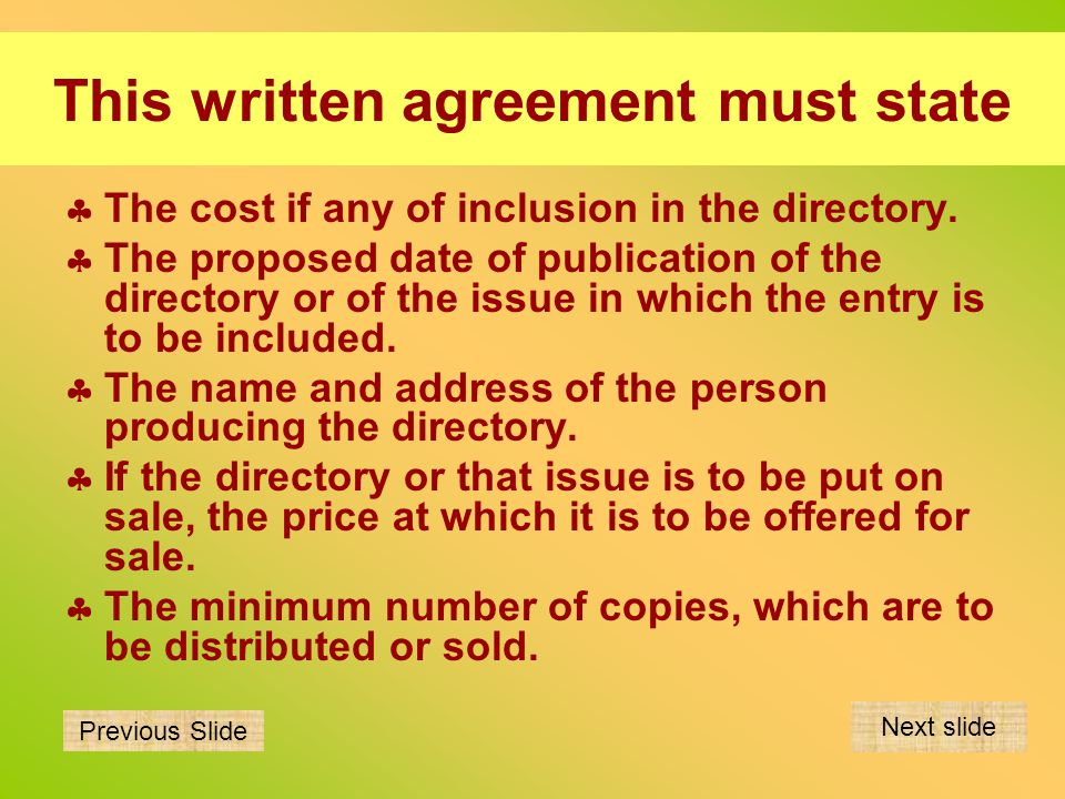 This written agreement must state