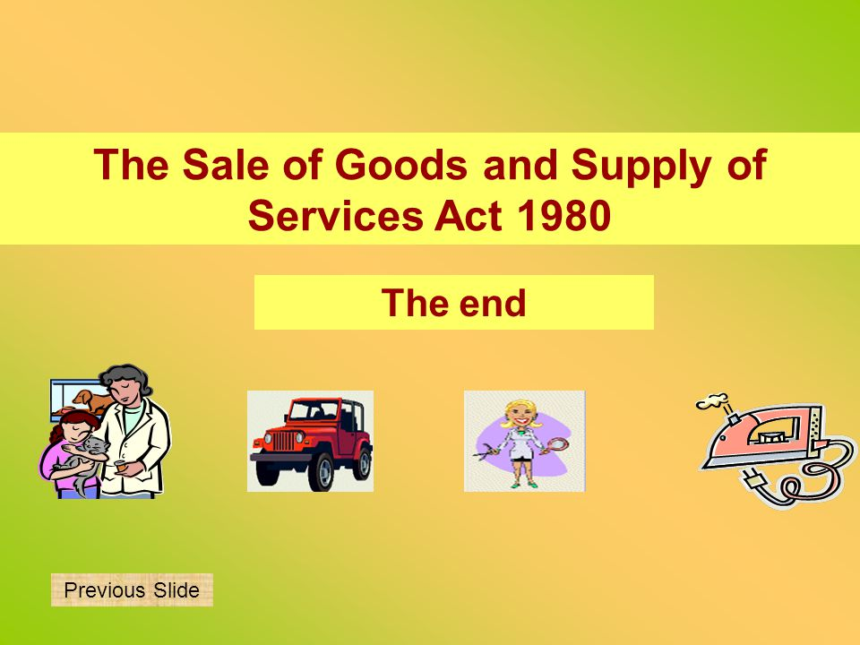 The Sale of Goods and Supply of Services Act 1980
