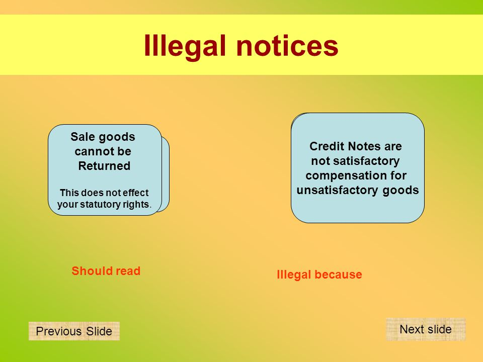 Illegal notices Sale goods Credit Notes are No Refunds. cannot be