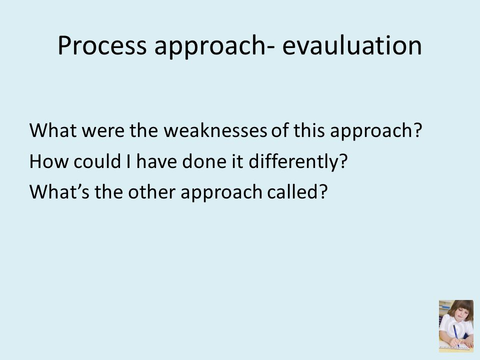 Process approach- evauluation