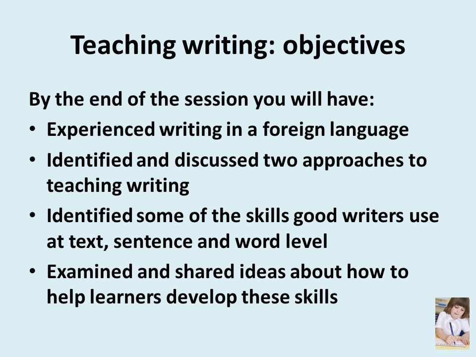 Teaching writing: objectives