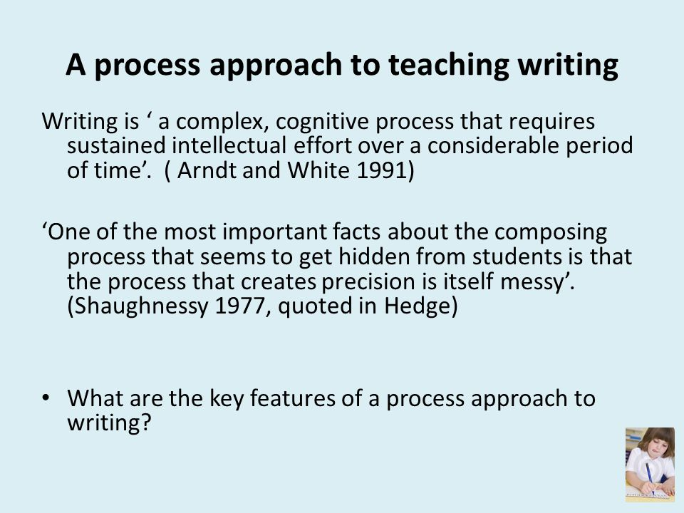 A process approach to teaching writing
