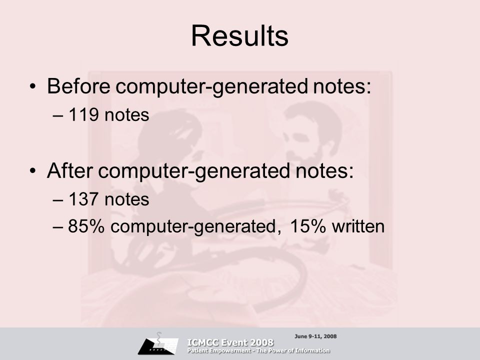 Results Before computer-generated notes: