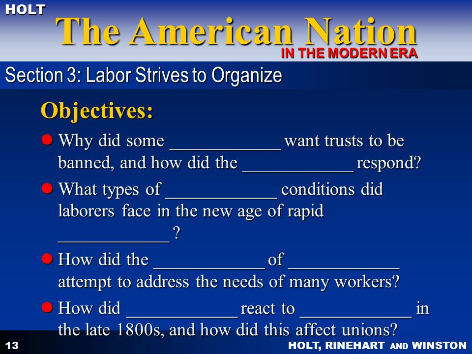 Objectives: Section 3: Labor Strives to Organize