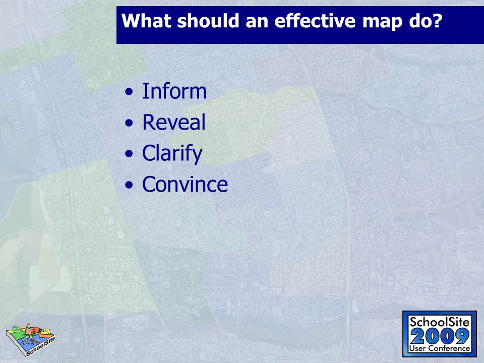 What should an effective map do