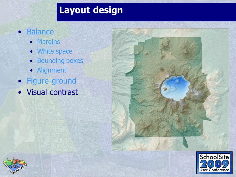 Layout design Balance Figure-ground Visual contrast Margins
